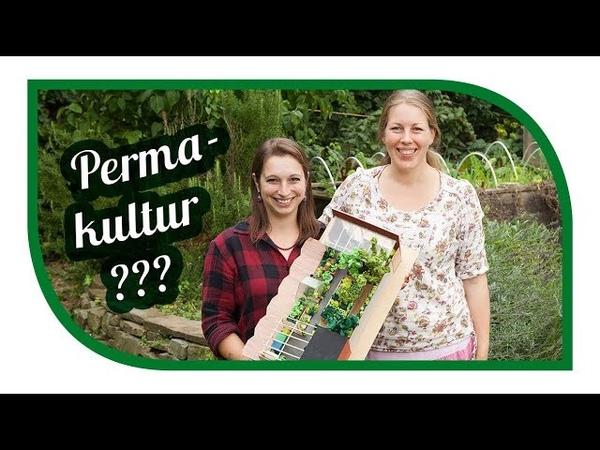Permakultur im Garten 🌾 Was bedeutet Permakultur