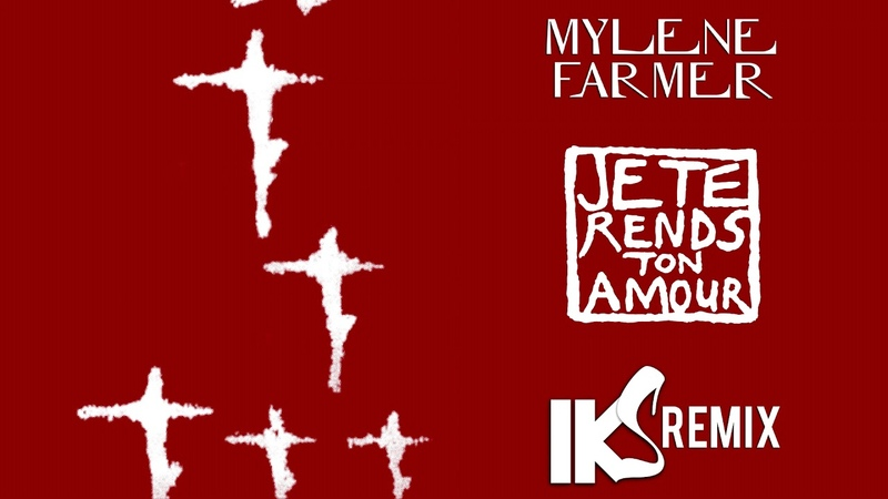 Mylène Farmer Je te rends ton amour IKS REMIX 2020