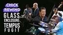 Chick Rewind: The Bud Powell Band (1996) - Glass Enclosure Tempus Fugit