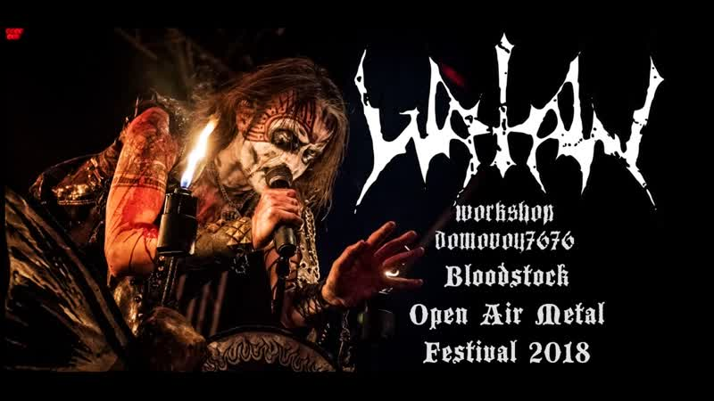 WATAIN Live At Bloodstock Open Air Metal Festival 2018 Full Set Performance