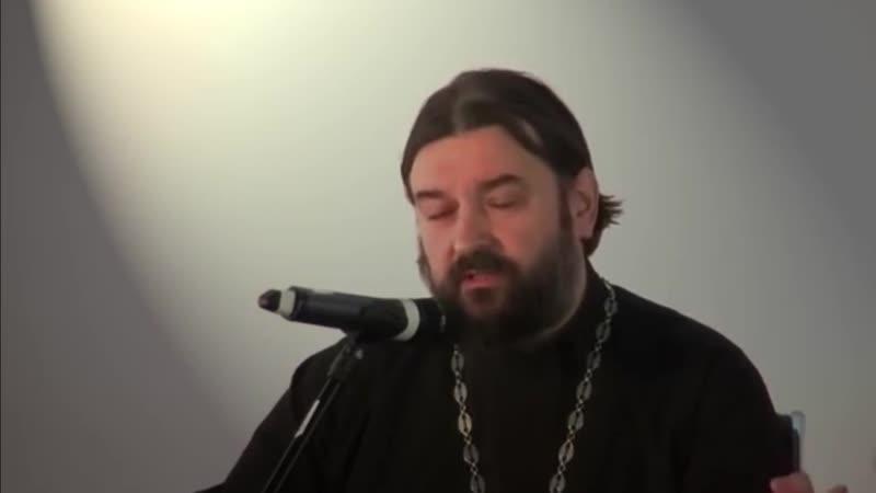 Верующий человек в глазах других! Протоиерей Андрей Ткачёв