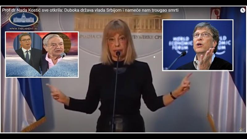 Skupština doktorka Nada Kostić otkrila Bil Gejts i Soroš Srbiji nameću prisilnu