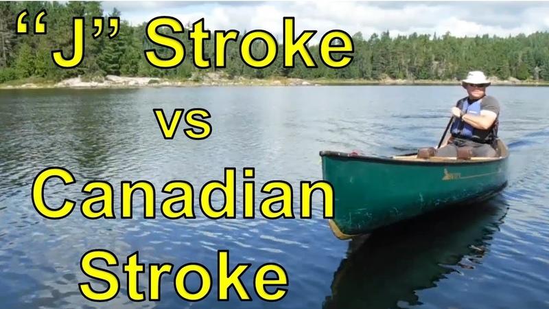 How to Paddle a Canoe J Stroke vs. Canadian Stroke