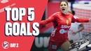 Top 5 Goals Preliminary Round Day 2 Womens EHF EURO 2020