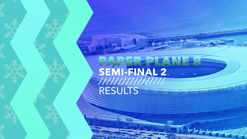 LIVE | Semi-Final 2 Results | Paper Plane Contest 8