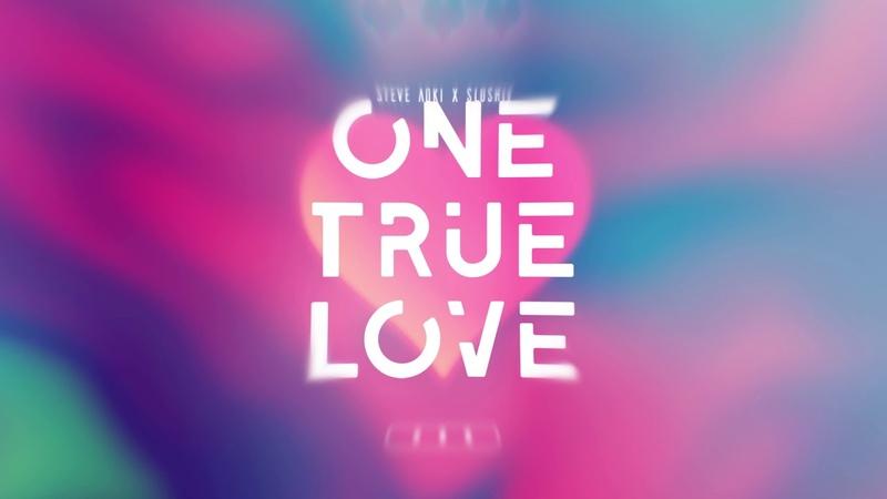 Steve Aoki Slushii One True Love Visualizer Ultra Music