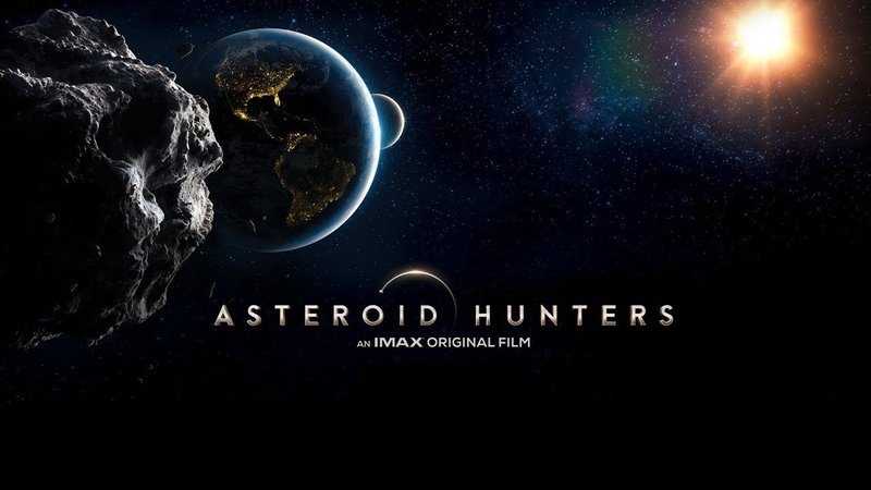Asteroid Hunters An IMAX® Original Film Official Trailer Narrated by Daisy Ridley