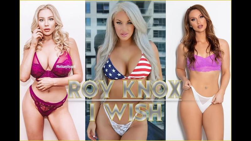 ROY KNOX I Wish Laci Kay Somers Bethany Lily April Музыка без АП No Copyright Music for