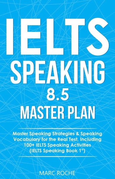 roche marc ielts speaking 85 master plan master speaking str