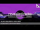 Alan Walker Alone Part 2 Dr Phunk Remix Premiered at Revealed Radio E255