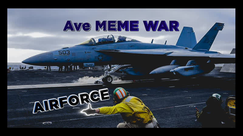 Ave MEME WAR