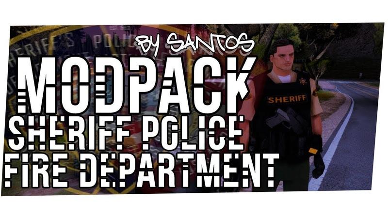 MODPACK for Police Sheriff Fire Department SAMP GTA SA by Santos V2