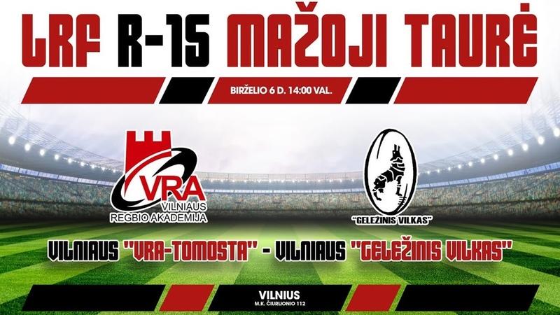 LRF Mažosios taurės finalo tiesioginė transliacija