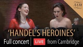 AAM | Handel's Heroines | Live in Concert