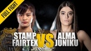 ONE: Stamp Fairtex vs. Alma Juniku | June 2019 | FULL FIGHT