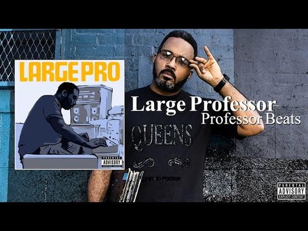 Large Professor Professor Beats Full Album 2021