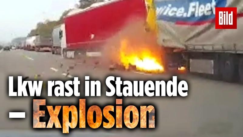 Lkw rast in Stauende Explosion Eine Dashcam filmte alles mit