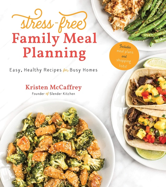 Stress-Free Family Meal Planning - Kristen McCaffrey