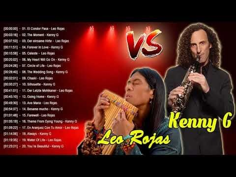 Leo Rojas Kenny G Greatest Hits The Best Of Kenny G Leo Rojas 2018
