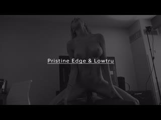 Pristine Edge and Lowtru