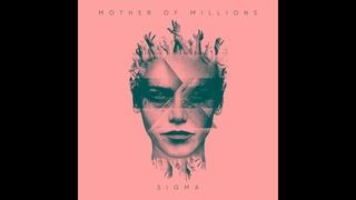 Mother of Millions - Sigma (2017) [Full Album]