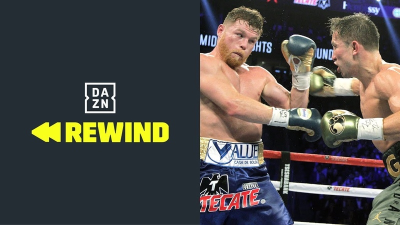 FULL FIGHT Canelo Alvarez vs Gennadiy GGG Golovkin DAZN REWIND
