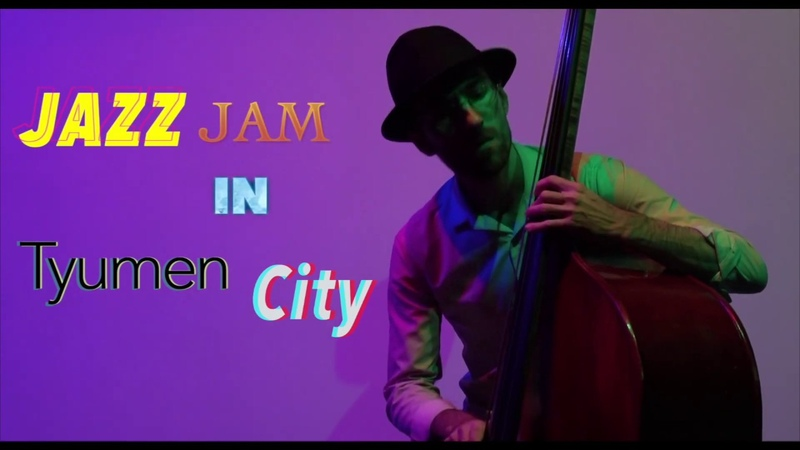 Jazz Jam in Tyumen City