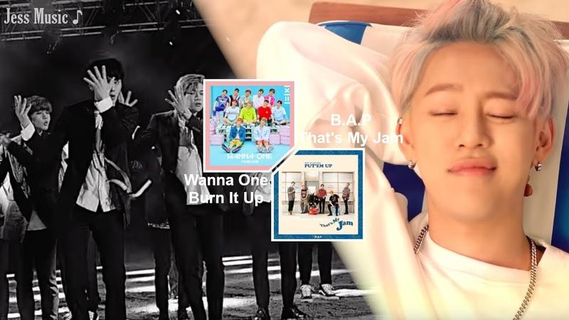Mashup B A P 'That's My Jam' Wanna One 'Burn It Up'