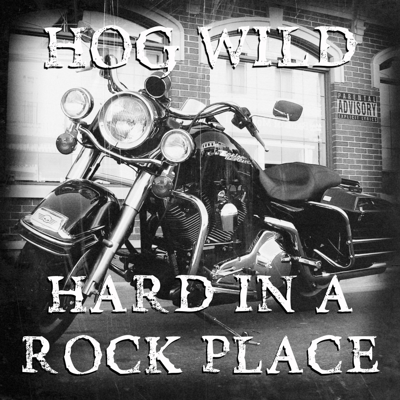 Hog Wild - Hard In A Rock Place