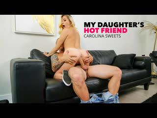 NaughtyAmerica Carolina Sweets - My Daughters Hot Friend NewPorn2019