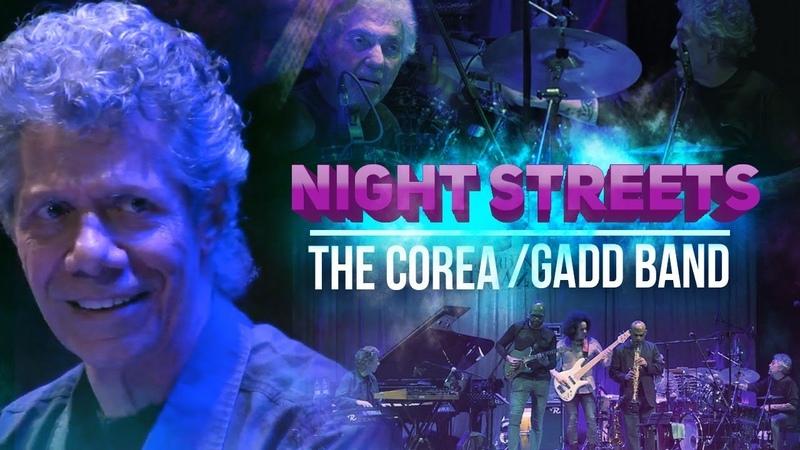 Night Streets - The Corea Gadd Band