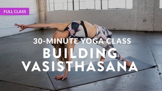 INTERMEDIATE YOGA CLASS 🔥 Creative Vasisthasana Variations with Alba Avella (Full Class)