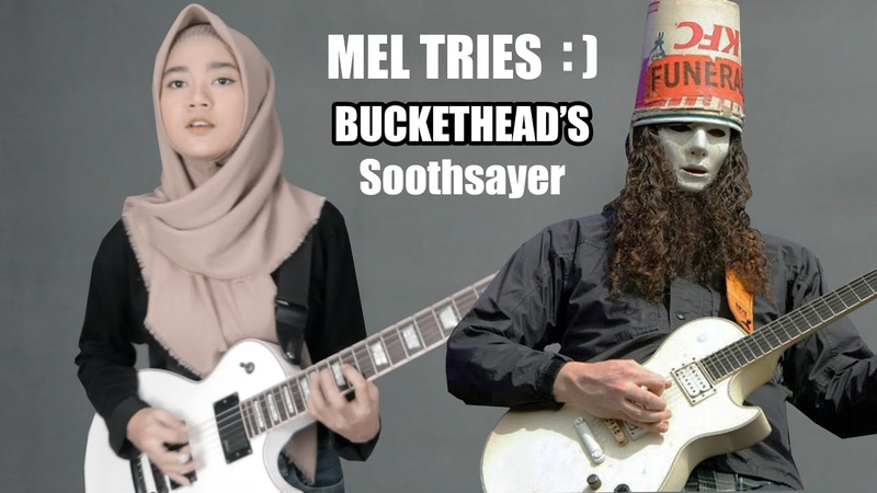 🎵 Buckethead Soothsayer cover by Mel