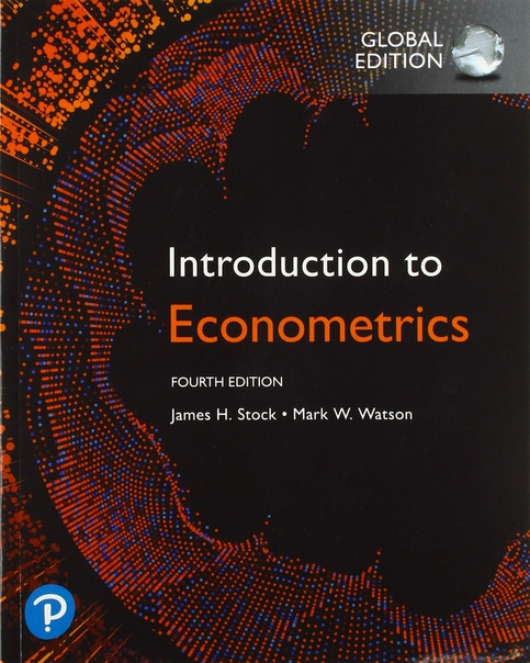 James H. Stock, Mark W. Watson - Introduction to Econometrics, Global Edition-Pearson Education Limited (2020)
