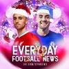 Everyday Football News | EFN