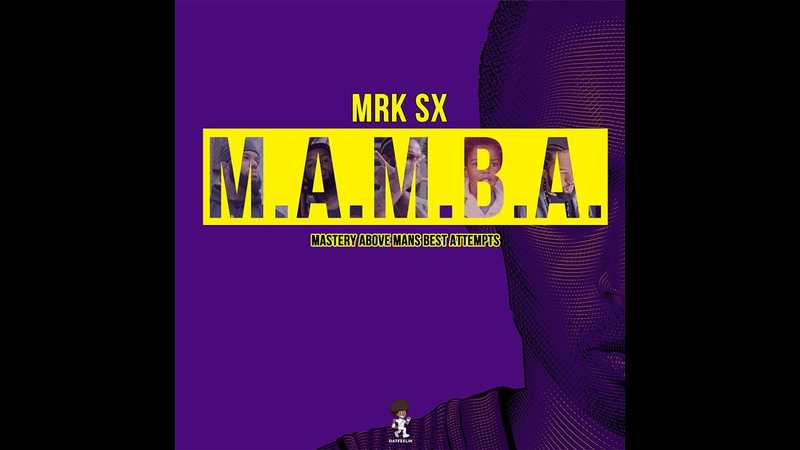 MRK SX-M.A.M.B.A. (official music video streaming link in the bio)