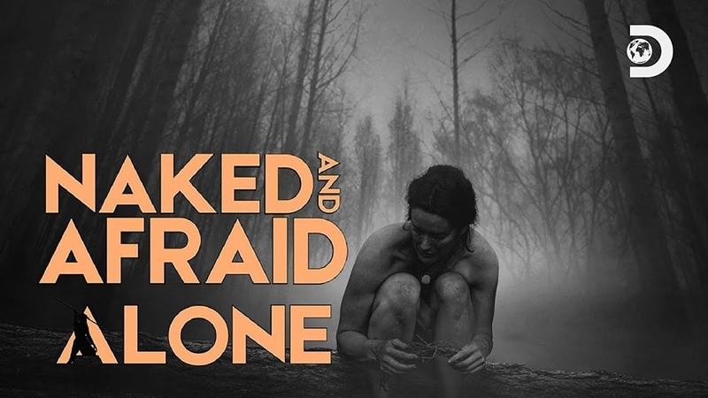 Голые напуганные и одинокие 8 серия Naked And Afraid Alone