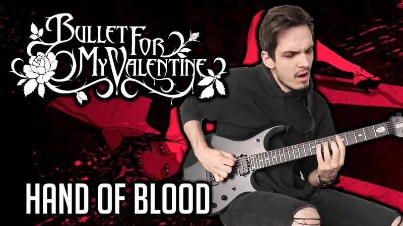 Bullet For My Valentine | Hand Of Blood | GUITAR COVER (2020) Screen Tabs