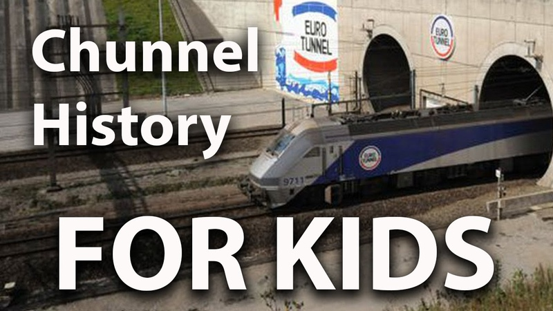 Channel Tunnel Chunnel History for Kids
