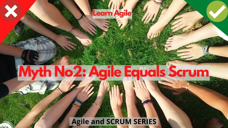 Learn Agile MythBusters - Myth 2 Agile Equals Scrum