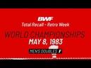 BWF Total Recall Retro Week World Championships 1983 Men s Doubles F BWF 2020