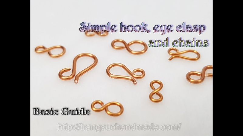 Simple hook eye clasp and chains from copper wire Basic Guide 520
