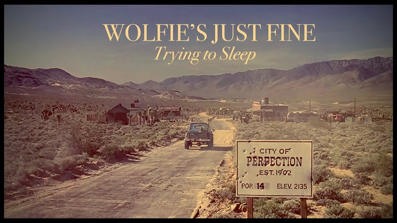 Wolfie's Just Fine Trying to Sleep An Homage to Tremors