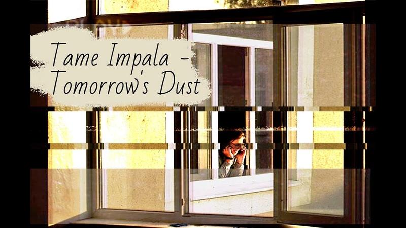 VHS Tame Impala - Tomorrows Dust ( informal video) warszawa _ ohra _