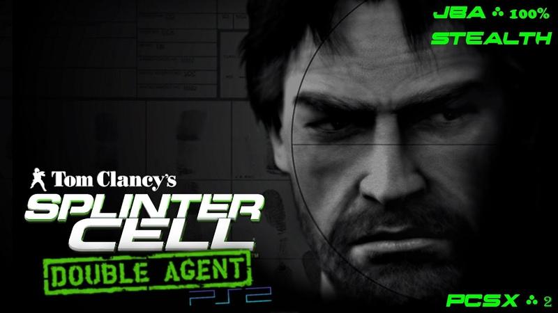 Splinter Cell Double Agent [PS2PCSX2HD] Полное прохождение за JBA АДБ – Все миссии Full Extended